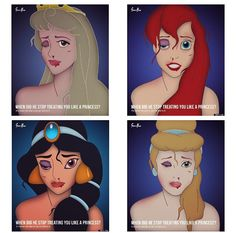 """""""When did he stop treating you like a princess?"""" New domestic violence campaign involving Disney princesses. I love this campaign because it shows that after the honeymoon stage and perfect fairytale wedding he may stop treating you like a princess. #StopDomesticViolence"""