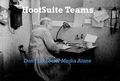 How to Set Up and Use HootSuite Teams  #HootSuite #SocialMedia #SocialMediaManagement