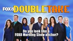 Fox 8 Double Take: Morning show anchors on the hunt for look-a-likes! | fox8.com