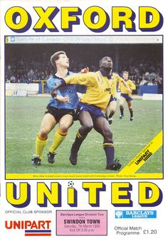 Oxford Utd 5 Swindon 3 in March 1992 at the Manor Ground. Cambridge United, 1990s, Kicks, Oxford, March, The Unit, Football, Baseball Cards, Cover