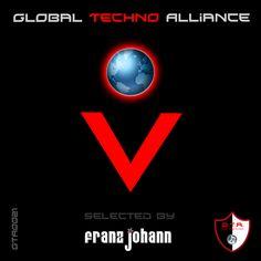 GTA0021, Global Techno Alliance Vol. 05 Selected by Franz Johann, Genre: Techno, Releasedate: 2012-12-12 *     http://www.beatport.com/label/gta-records/22109