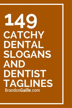 151 Catchy Dental Slogans and Dentist Taglines 149 Catchy Dental Slogans and Dentist Taglines Dental Facts, Dental Humor, Dental Hygiene, Dental Assistant, Dental Health, Dental Clinic Logo, Dentist Clinic, Oral Health, Health Tips
