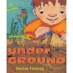 underGROUND by Denise Fleming for Soil Survivors Storytime