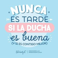 """""""Venga, a prepararse para salir y ¡a la ducha! #mrwonderfulshop #felizsabado It is never late if the shower is good (and so much the better if it is with…"""""""