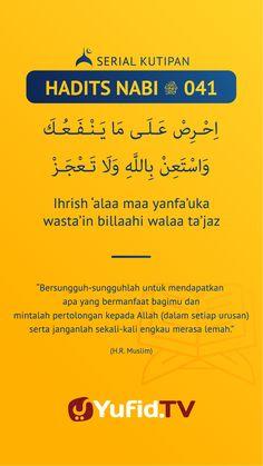 Hadith Quotes, Better Life, Islamic Quotes, Quran, Allah, Muslim, Religion, Doa, Motivation