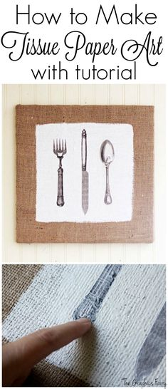 Make Tissue Paper Art! Graphics Fairy. This is so cool! Print any design on Tissue Paper with your HOME PRINTER, and then use it to make Custom DIY Burlap Wall Decor for your Home! Great Craft Technique!