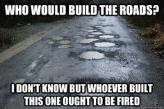 But… who would build the roads in a libertarian society?!?! | 7 Frequently Asked Questions About Libertarians