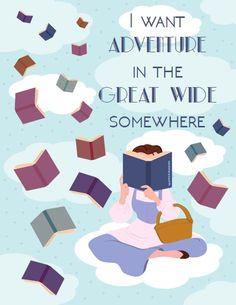 "Belle Print ""I want adventure in the great wide somewhere"" Created in illustrator Www.nikeetakanagaraj.wix.com/nikeetak"