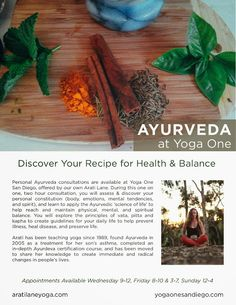 """In order to heal completely from any condition, it is important to look at your lifestyle, diet and self care regimen. Ayurveda (traditional medicine native to India and translated as """"the knowledge for long life in Vedas""""), is an accessible and effective way to discover a new way to take care of your body. Now at Yoga One.  Book your session: http://www.yogaonesandiego.com/massage"""