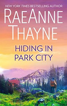 Hiding in Park City (The Searchers) by RaeAnne Thayne