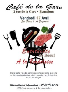 Vendredi 17 Avril retour des recettes à l'anciennes avec l'entrecôte à la bordelaise! Sur réservation. Café Restaurant, Avril, Train Station, Catering Business, Friday, Recipes