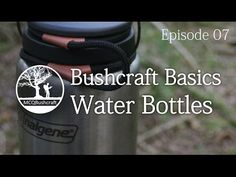 Bushcraft Basics Ep07: Water Containers - YouTube