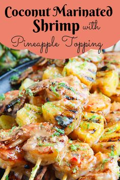 Grilled Coconut and Pineapple Sweet Chili Shrimp Grilled shrimp in a tropical coconut and pineapple sweet chili sauce. - Grilled Coconut and Pineapple Sweet Chili Shrimp Marinated Shrimp, Grilled Seafood, Fish And Seafood, Shrimp Skewers, Grilled Fish Recipes, Grilled Menu, Jerk Shrimp, Spicy Shrimp, Shrimp Pasta