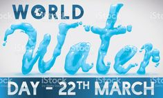 Watery Design and Label with Date for World Water Day
