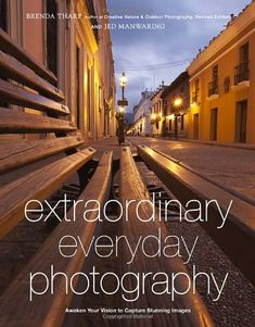 Extraordinary Everyday Photography: Awaken Your Vision to Create Stunning Images Wherever You Are - http://books.goshopinterest.com/arts-photography/extraordinary-everyday-photography-awaken-your-vision-to-create-stunning-images-wherever-you-are/