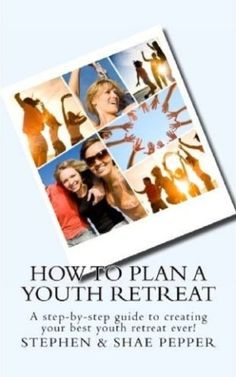 How To Plan A Youth Retreat cover