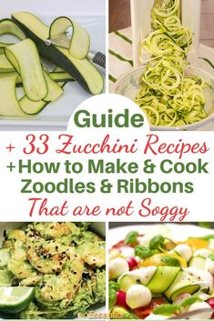 Our guide on how to prepare and cook zucchini noodles, include tips on how to make sure that your zoodles are not watery, the tools you need, our favorite cookbooks and 33 low carb recipe ideas. Lunch Recipes, Gourmet Recipes, Low Carb Recipes, Healthy Recipes, Healthy Foods, Yummy Recipes, Vegetarian Recipes, Dinner Recipes, Low Carb Food