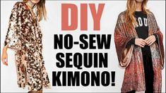 Diy: how to make a no-sew sequin kimono!) by Kimono Diy, Kimono Tutorial, Kimono Shrug, Sequin Kimono, Sequin Fabric, Sequin Shirt, Coachella, Ac Milan, Celtic