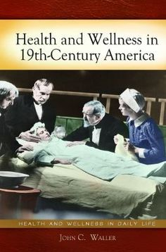 """This book provides a comprehensive description of what being sick and receiving """"medical care"""" was like in 19th-century America, allowing modern readers to truly appreciate the scale of the improvements in healthcare theory and practice"""