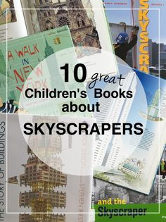 10 Great Books about Skyscrapers || part of our preschool skyscraper Project || awesome childrens picture books || Bambini Travel
