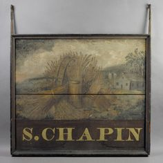Colonial Tavern Signs | Tavern Sign, S. Chapin | Jeffrey Tillou Antiques