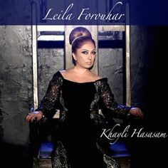 Download and Listen to the 'Khayli Hasasam' by 'Leila Forouhar' on Parmis Media Mobile