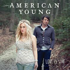 Love Is War - American Young