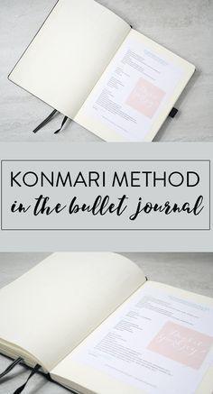 Bullet Journal and KonMari Method to Keep Organized