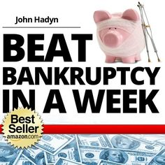 How To Beat Bankruptcy in a Week: The Quick and Easy Way To Save Your Home, Your Finances and Your Future by Bob Perry, http://www.amazon.com/dp/B004DUMZNS/ref=cm_sw_r_pi_dp_lnpMub14EB5X3