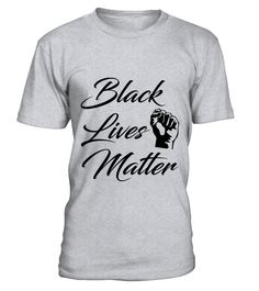 Black Lives Matter T-Shirt  Funny black lives T-shirt, Best black lives T-shirt