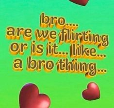 tell me its a bro thing . Funny Laugh, Haha Funny, Fb Memes, Funny Memes, Just In Case, Just For You, Under Your Spell, Snapchat Stickers, Free Therapy