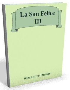 Téléchargez le sur @ebookaudio:  La San Felice III...   http://ebookaudio.myshopify.com/products/la-san-felice-i?utm_campaign=social_autopilot&utm_source=pin&utm_medium=pin  #livreaudio #shopify #ebook #epub #français