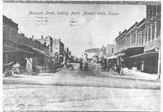"""Shown here is a postcard, reading """"Mosquito Street(actually Mesquite Street),Looking North, Mineral Wells, Texas.""""  Please note the Chautauq..."""