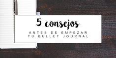 Planners and tea | Bullet Journal en Español: 5 consejos antes de empezar tu…