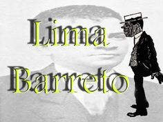 PLATEIA LITERÁRIA: LIMA BARRETO BLOG * Antonio Cabral Filho - Rj