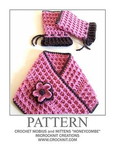 """Ravelry: Crochet Mobius and Mittens """"Honeycombe"""" pattern by Barbara Summers"""