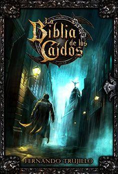 Gran personaje El Gris!! La Biblia de los Caídos, Fernando Trujillo Sanz, Nieves García Bautista, Javier Charro.