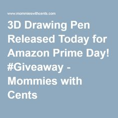 3D Drawing Pen Released Today for Amazon Prime Day! #Giveaway - Mommies with Cents