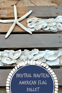 Neutral Nautical Pallet Flag, oysters, pallet art, coastal, nautical pallet