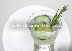 Rezept: Gurken Rosmarin Gin Tonic - Gin Tonic mit Rosmarin und Gurke. Alle Informationen: Zutaten, Garnitur, Glas, Zubereitung, ...