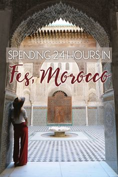 Spending 24 Hours in Fes, Morocco • The Blonde Abroad