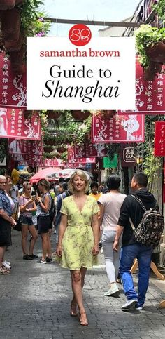 Samantha Brown visits Shanghai on Places to Love