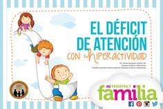 Mi Pediatra y Familia - El déficit de atención con hiperactividad #mipediatrayfamilia #queremosniñossaludables