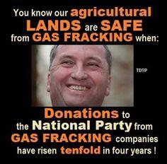 Source:  http://www.smh.com.au/federal-politics/political-news/csg-santos-and-oil-giants-revealed-as-major-donors-to-national-party-20140206-324o3.html#ixzz2sbKCHhCM #auspol #australia #barnabyjoyce #fracking