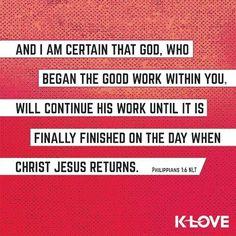 Philippians 1:6 NLT