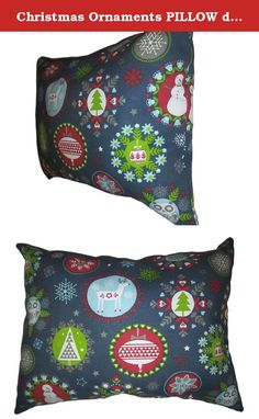 """Christmas Ornaments PILLOW decorative for Holiday, Size 13""""x 18"""", throw pillow, neck or travel , bed , sofa, dorm , chair decor. Hypoallergenic , washable. Ready to use. Sale. free shipping. This listing is for a 13"""" x 18"""" pillow . This pillow is handmade one by one by US. ~ Filled with 100% pure polyester fiberfill filling ~ Non-allergenic . You will received one item ready to put in place. Care of the pillow . *Use cold water and mild detergent (Woolite). Drying is NOT recommended - Air..."""