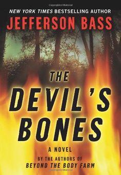 The Devil's Bones (Body Farm #3) by Jefferson Bass | ⭐️ 3.0 stars
