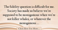 The most popular Rachel Hunter Quotes About Society - 63202 : The fidelity question is difficult for me. Society has made us believe we're supposed to be monogamous when we're not killer whales, or whatever the : Best Society Quotes Rachel Hunter, Society Quotes, This Or That Questions