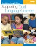 Spotlight on Young Children: Supporting Dual Language Learners | NAEYC Online Store