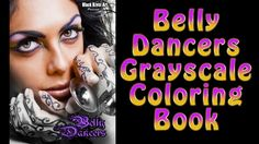 Belly Dancers Grayscale Coloring Book